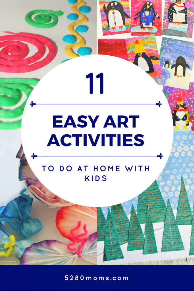 11 Easy Art Activities To Do At Home With Kids